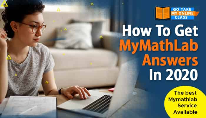 How to get MyMathLab Answers in 2020 – The best MyMathLab Service Available