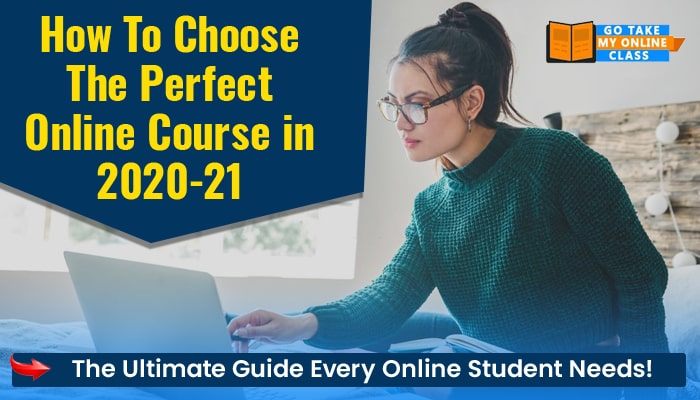 How To Choose The Perfect Online Course in 2020-21 The Ultimate Guide Every Online Student Needs!