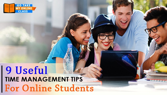 9 Useful Time Management Tips For Online Students
