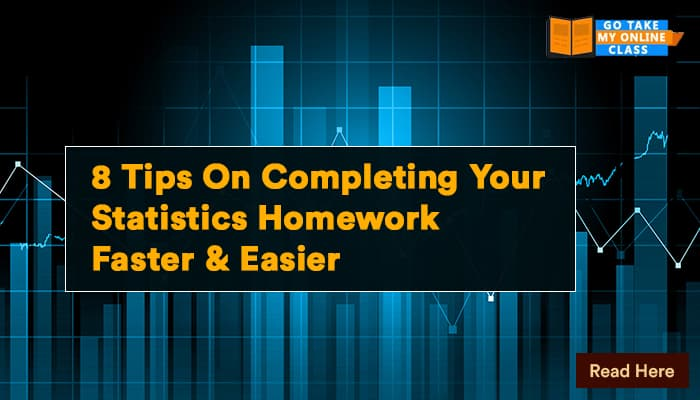 8tips On Completing Your Statistics Homework Faster And Easier