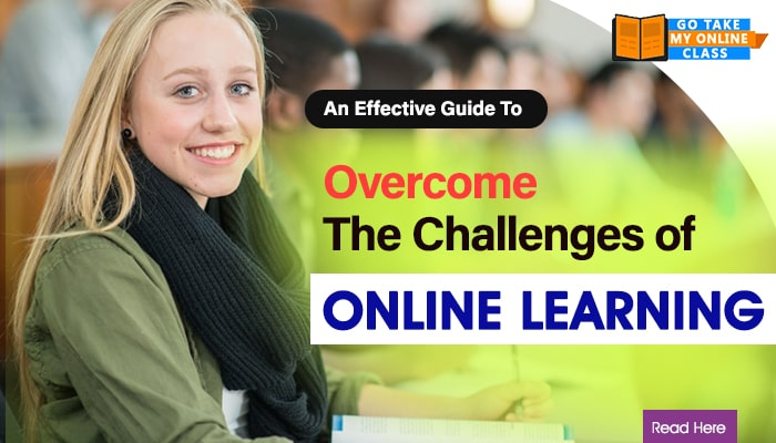 An Effective Guide To Overcome The Challenges of Online Learning