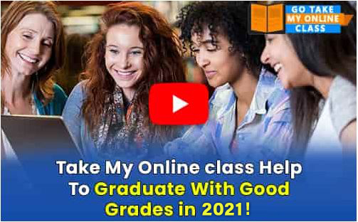 Take my online class help to graduate with good grades