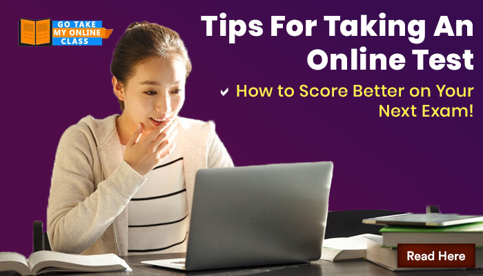 Tips for Taking an Online Test: How to Score Better on Your Next Exam!