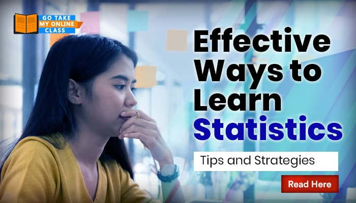 Effective Ways to Learn Statistics: Tips and Strategies
