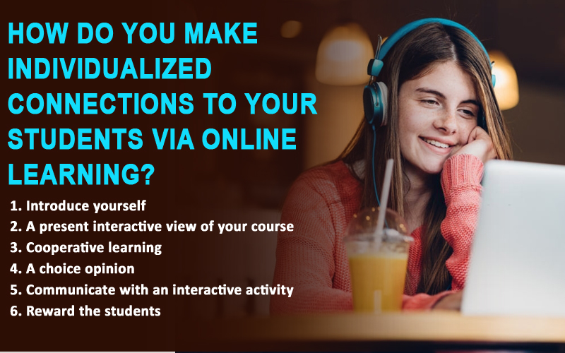 How do you make individualized connections to your students via online learning