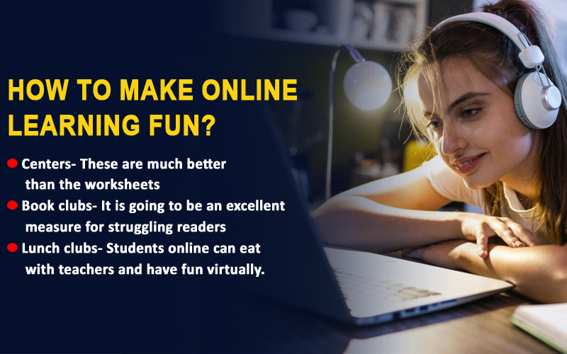 How to make online learning fun