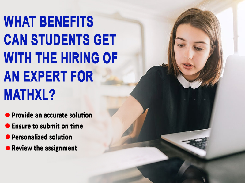 What benefits can students get with the hiring of an expert for MathXL