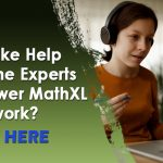 Why Take Help From The Experts To Answer MathXL Homework Learn Here