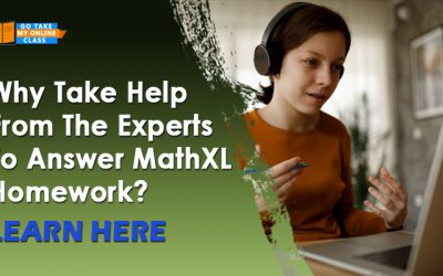Why Take Help From The Experts To Answer MathXL Homework? Learn Here